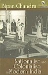 Nationalism and Colonialism in Modern India 1st Orient Blackswan Impression,8125008101,9788125008101