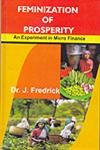 Feminization of Prosperity An Experiment in Micro Finance 1st Edition,8189942972,9788189942977