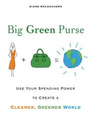 Big Green Purse Use Your Spending Power to Create a Cleaner, Greener World,1583333037,9781583333037