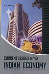 Current Issues Before Indian Economy,8189886843,9788189886844