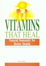 Vitamins that Heal Natural Immunity for Better Health 7th Printing,8122202241,9788122202243