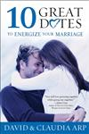 10 Great Dates to Energize Your Marriage The Best Tips from the Marriage Alive Seminars,0310210917,9780310210917