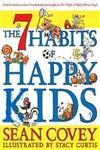 The 7 Habits of Happy Kids,1847384315,9781847384317
