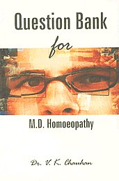 Question Bank for M.D. Homeopathy Organon, Materia Medica, Repertory, Practice of Medicine & Medical Statistics 1st Edition,8174671951,9788174671950