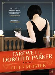 Farewell, Dorothy Parker A Novel,0425264718,9780425264713