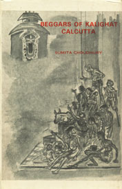 Beggars of Kalighat Calcutta