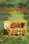 Ayurveda A Life of Balance : The Complete Guide to Ayurvedic Nutrition and Body Types with Recipes 1st Indian Edition 2005, Reprint,8120820762,9788120820760