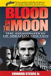 Blood on the Moon The Assassination of Abraham Lincoln,0813191513,9780813191515