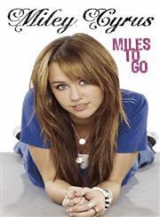 Miles to Go,1423119924,9781423119920