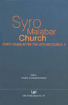 Syro-Malabar Church Forty Years after the Vatican Council II 1st Edition