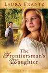 The Frontiersman's Daughter A Novel,0800733398,9780800733391