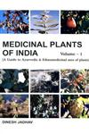 Medicinal Plants of India A Guide to Ayurvedic & Ethnomedicinal Uses of Plants with Identity, Botany, Phytochemistry, Ayurvedic Properties, Clinical & Ethnomedicinal Uses Vol. 1 1st Edition,8172335466,9788172335465
