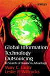 Global Information Technology Outsourcing In Search of Business Advantage,0471899593,9780471899594