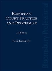 Lasok's European Court Practice and Procedure,184592066X,9781845920661