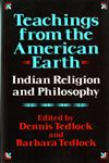 Teachings from the American Earth: Indian Religion and Philosophy,0871401460,9780871401465