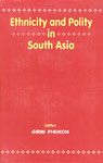 Ethnicity and Polity in South Asia,8170032622,9788170032622