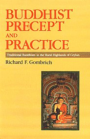 Buddhist Precept and Practice Traditional Buddhism in the Rural Highlands of Ceylon 2008,8120807804,9788120807808