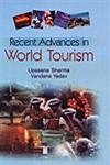 Recent Advances in World Tourism,8183292151,9788183292153
