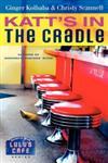 Katt's in the Cradle,1416543899,9781416543893