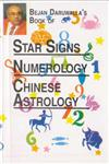 Bejan Daruwala's Book of Star Signs, Numerology and Chinese Astrology also Includes Jewellery, Gifts and You 10th Jaico Impression,8172240821,9788172240820