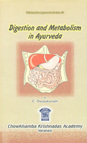 Digestion and Metabolism in Ayurveda,812180132x,9788121801324