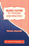Islamic Culture in Theory and Practice Revised Edition