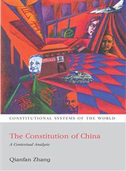 The Constitution Of China A Contextual Analysis,1841137405,9781841137407