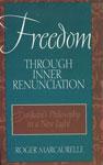 Freedom Through Inner Renunciation Sankara's Philosophy in a New Light 1st Indian Edition,8170307694,9788170307693