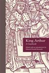 King Arthur A Casebook,0815304951,9780815304951