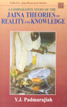 A Comparative Study of The Jaina Theories of Reality and Knowledge,8120800362,9788120800366