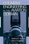 Cognitive Engineering in the Aviation Domain,0805823166,9780805823165