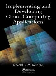 Implementing and Developing Cloud Computing Applications,1439830827,9781439830826