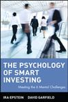 The Psychology of Smart Investing Meeting the 6 Mental Challenges 1st Printing Edition,047155071X,9780471550716