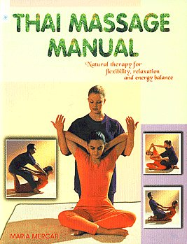 9788178222226: thai massage manual: a step-by step guide to.