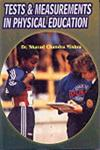 Tests and Measurements in Physical Education,817879246X,9788178792460