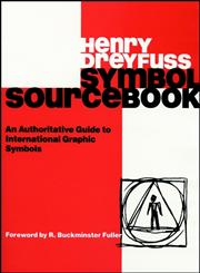 Symbol Sourcebook: An Authoritative Guide to International Graphic Symbols,0471288721,9780471288725