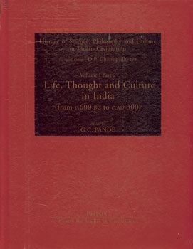 Life, Thought, and Culture in India From C. 600 B.C. to C. A.D. 300,8187586060,9788187586067