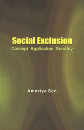 Social Exclusion Concept, Application and Scrutiny 2nd Impression,8190209485,9788190209489