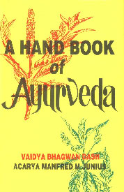 A Hand Book of Ayurveda,8170220823,9788170220824