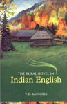The Rural Novel in Indian English 1st Edition,8190398105,9788190398107