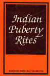 Indian Puberty Rites 2nd Revised Edition,8121502160,9788121502160