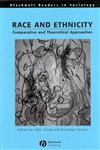 Race and Ethnicity Comparative and Theoretical Approaches,0631186344,9780631186342