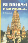 Buddhism in India and Sri Lanka (c. 300 BC to c. 600 AD) A Comparative Study,8186867538,9788186867532