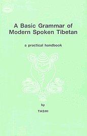 A Basic Grammar of Modern Spoken Tibetan A Practical Handbook,8185102740,9788185102740