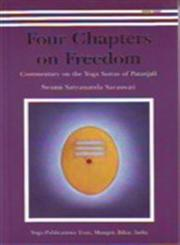 Four Chapters on Freedom Commentary on the Yoga Sutras of Patanjali,8185787182,9788185787183