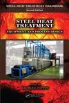 Steel Heat Treatment Equipment and Process Design 2nd Edition,0849384540,9780849384547