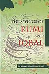 The Sayings of Rumi and Iqbal New Edition,8174354727,9788174354723