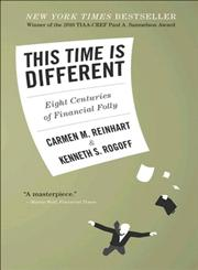 This Time Is Different Eight Centuries of Financial Folly,0691142165,9780691142166