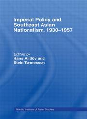 Imperial Policy and South East Asian Nationalism,0700703195,9780700703197