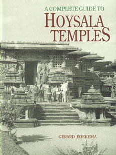 A Complete Guide to Hoysala Temples 1st Published,8170173450,9788170173458